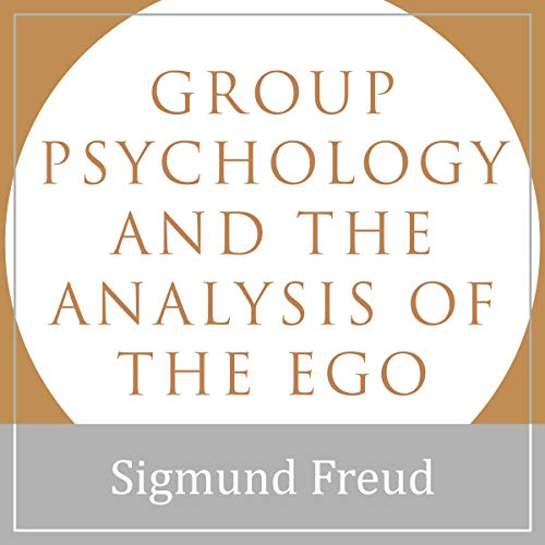 Page de couverture de Group Psychology and the Analysis of the Ego