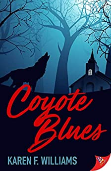 Coyote Blues by [Karen F. Williams]