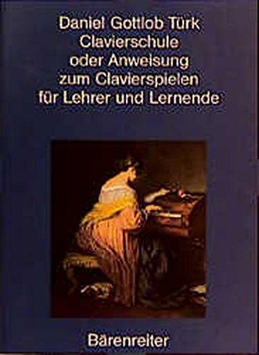 Clavierschule oder Anweisung zum Clavierspielen. Reprint der 1. Ausgabe von 1789