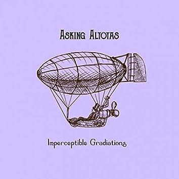 Imperceptible Gradations