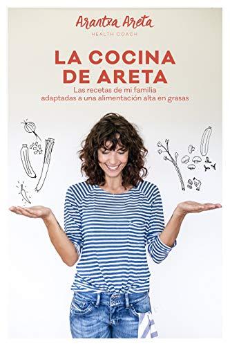 La Cocina de Areta: Las recetas de mi familia adaptadas a una ...