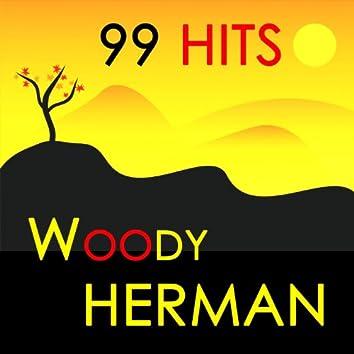 99 Hits : Woody Herman