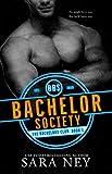 Bachelor Society (The Bachelors Club Book 1)