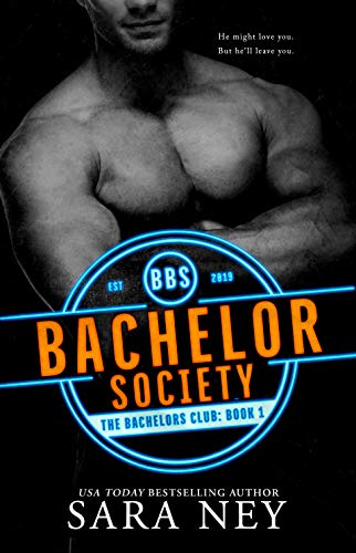Bachelor Society (The Bachelors Club Book 1) (English Edition)