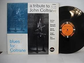 Blues for Coltrane: A Tribute to John Coltrane
