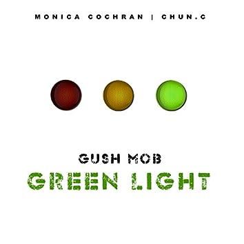 Green Light (feat. Chun.C & Monica Cochran)