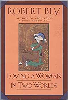 Loving a Woman in Two Worlds 0060970839 Book Cover