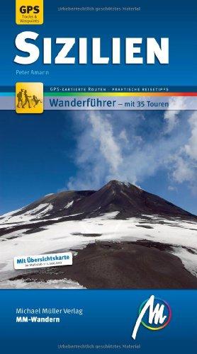 Sizilien MM-Wandern: Wanderführer mit GPS-Daten