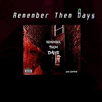 Remember Them Days