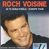 Coffret 1 CD / 1 DVD : Je te serai fidèle / Europe Tour [Import...