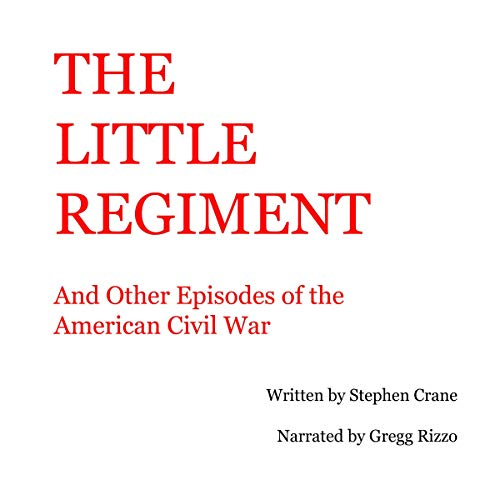 『The Little Regiment and Other Episodes of the American Civil War』のカバーアート