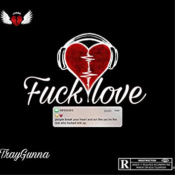 Traygunna-Fuck love