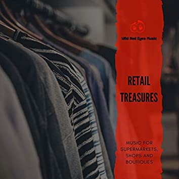Retail Treasures - Music For Supermarkets, Shops And Boutiques