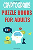 cryptograms puzzle books for adults: Amazing cryptograms Activity Book Brain Games Large Print Puzzles Book of Really Sudoku; Funny Relaxing and ... Puzzle Book for Adults and seniors