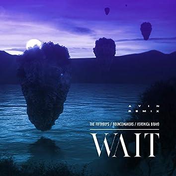 Wait (Ayin Remix)