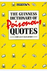 The Guinness Dictionary of Poisonous Quotes Paperback