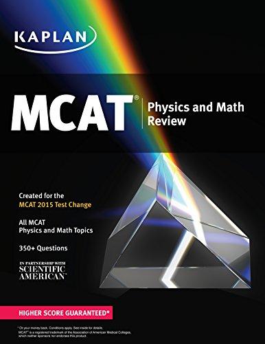 Kaplan MCAT Physics and Math Review: Created for MCAT 2015 (Kaplan Test Prep)
