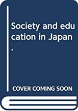 Society and education in Japan.