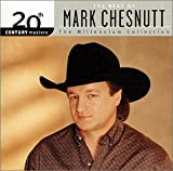 20th Century Masters: The Millennium Collection: The Best of Mark Chesnutt von Mark Chesnutt