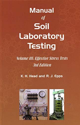 Manual of Soil Laboratory Testing (Volume III)