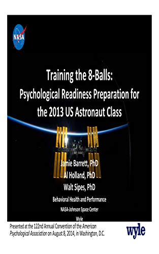 Training the 8-Balls: Psychological Readiness Preparation for the 2013 US Astronaut Class (English Edition)
