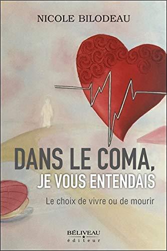 Mirror PDF: Dans le coma, je vous entendais - Le choix de vivre ou de mourir