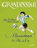 Maradona. El pibe de oro...