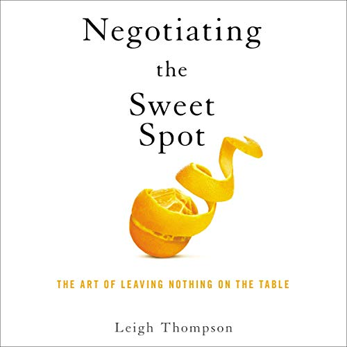 Negotiating the Sweet Spot  By  cover art