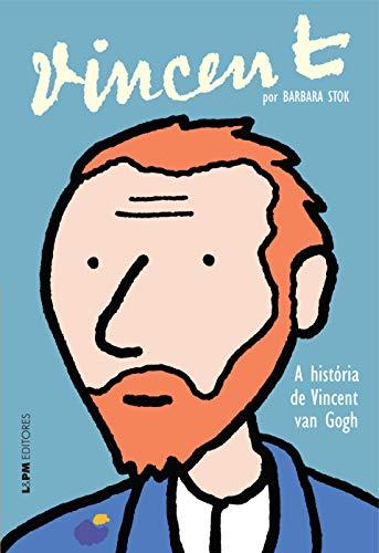 Vincent - a história de Vincent Van Gogh