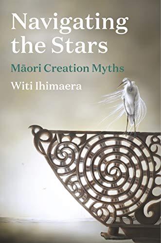 Navigating the Stars: Maori Creation Myths