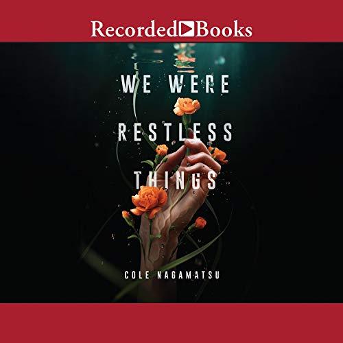 We Were Restless Things Titelbild