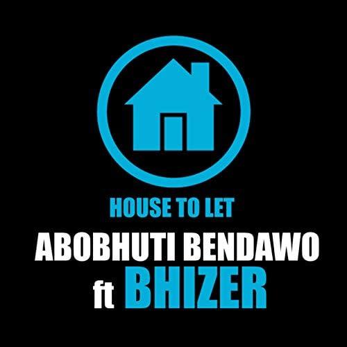 Abobhuti Bendawo feat. Bhizer