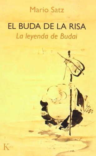 El Buda de la risa: La leyenda de Budai (Sabiduría perenne)