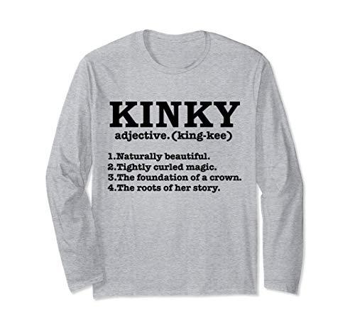 Kinky Hair Definition Natural Hair Pride Locs Nappy Gift Long Sleeve T-Shirt