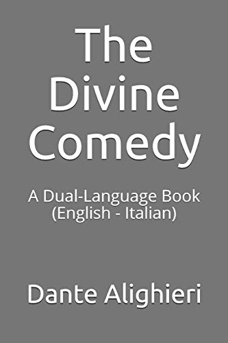 The Divine Comedy: A Dual-Language Book (English - Italian)