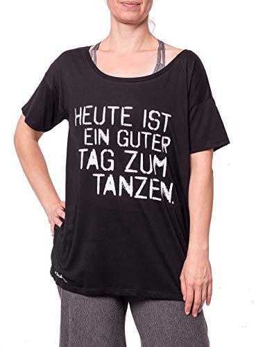 Oversize Tanz-Shirt Damen - Heute ist EIN guter Tag zum Tanzen - 100% biologisch, nachhaltig, Fairtrade & hochfunktional - schwarz - M