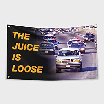 SoCal Flags The Juice is Loose OJ Simpson 3x5 Feet Flag Banner with Brass Grommets - Durable UV Resistance Fading - Funny Poster for College Dorm Room Décor Gift Tailgates Man Cave