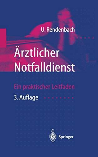 Ärztlicher Notfalldienst: Ein Praktischer Leitfaden (German Edition)