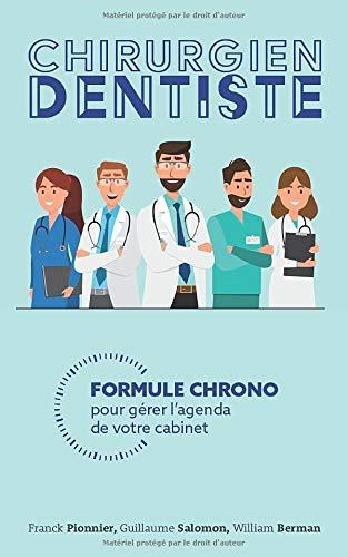 Chirurgien-Dentiste: Formule Chrono pour gérer votre agenda de votre cabinet