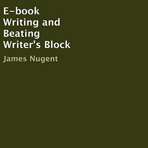 E-book Writing and Beating Writer's Block audiobook cover art