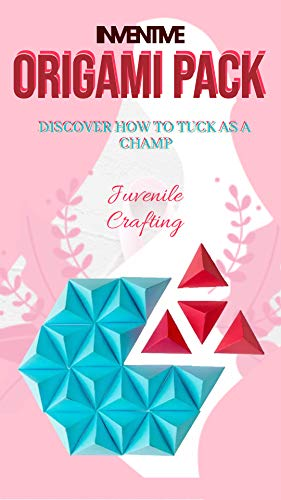 Inventive Origami Pack Discover How To Tuck As A Champ (English Edition)