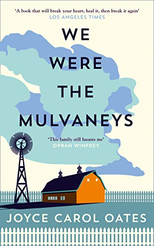 We Were the Mulvaneys (English Edition)