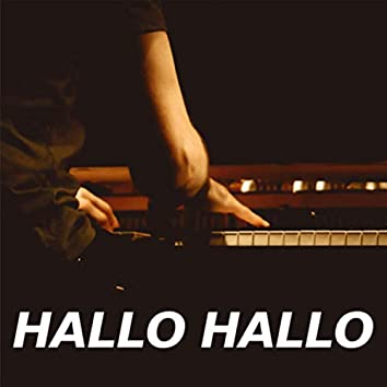 Hallo Hallo (Piano Version)