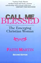 Call Me Blessed: The Emerging Christian Woman