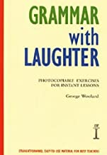 Grammar with Laughter: Photocopiable Exercises for Instant Lessons