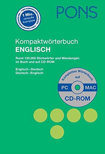 PONS Kompaktwörterbuch Englisch mit CD-ROM: Englisch-Deutsch / Deutsch-Englisch