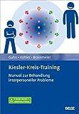 Eva-Lotte Brakemeier, Anne Guhn, Stephan Köhler: Kiesler-Kreis-Training