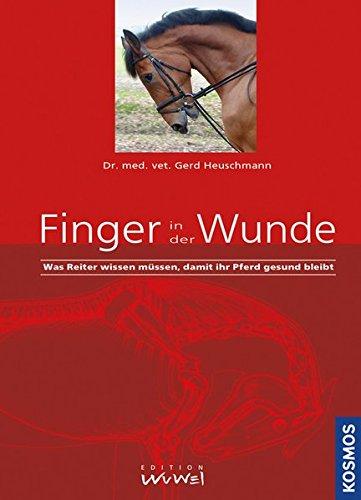 Finger in der Wunde: Was Reiter wissen müssen, damit ihr Pferd gesund bleibt