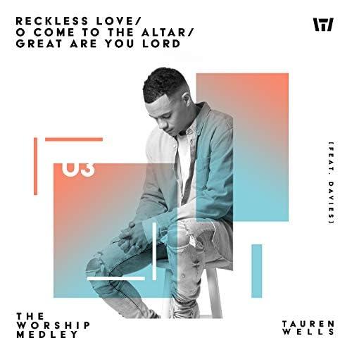 Tauren Wells & Essential Worship feat. Davies