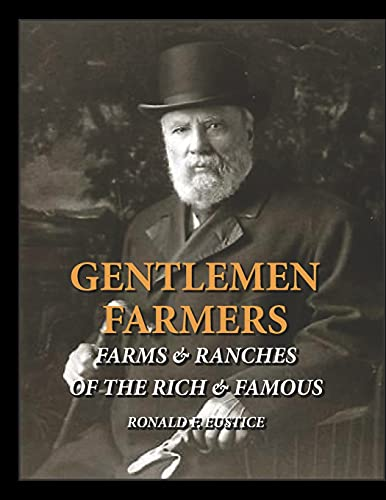 GENTLEMEN FARMERS: CATTLE HERDS OF THE RICH & FAMOUS